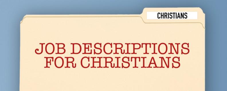 Job Descriptions for Christians